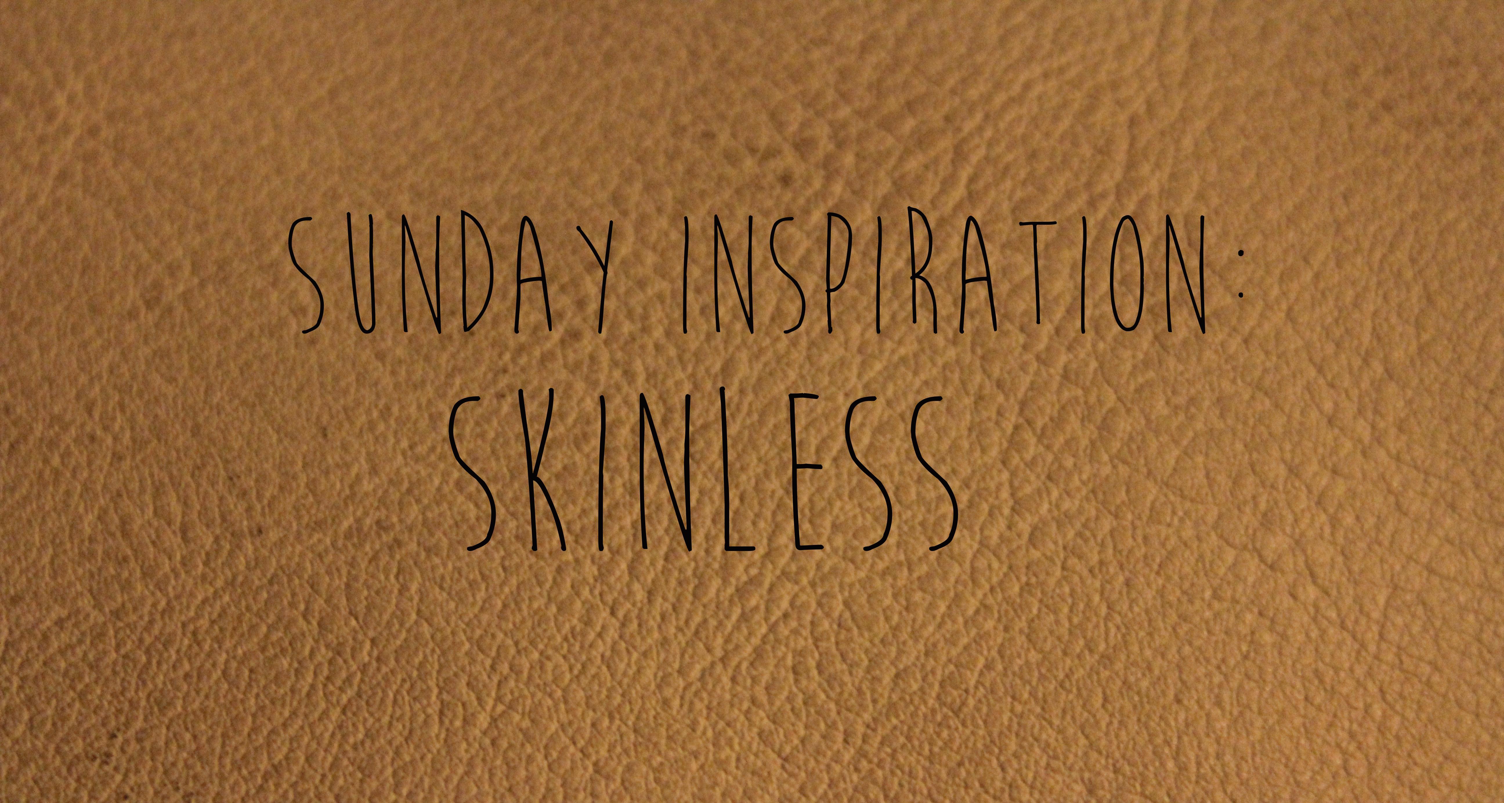 sunday inspo skinless – hd version
