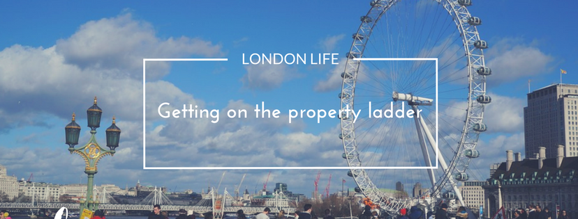 London Life – Getting on the property ladder